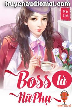 boss là nữ phụ audio