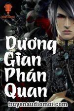 Dương Gian Phán Quan Audio